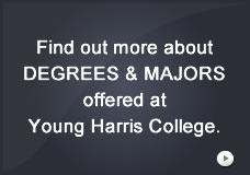 Find out more about DEGREES & MAJORS offered at Young Harris College