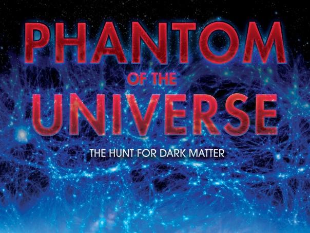 Phantom of the Universe: The Hunt for Dark Matter
