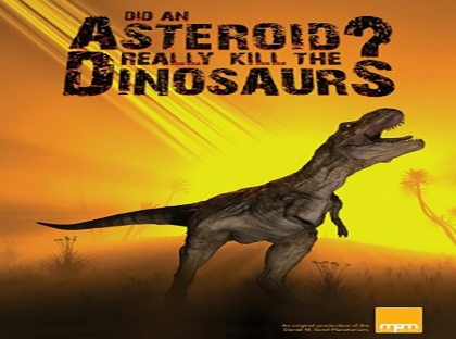 Did and Asteroid Really Kill the Dinosaurs?