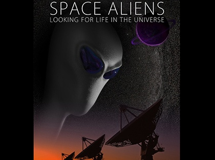 Space Aliens: Looking for Life in the Universe