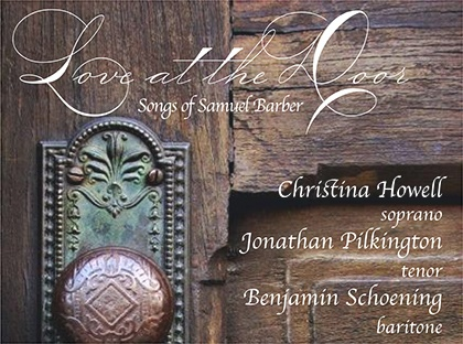 "Guest Artist Present  Samuel Barber's Classical ""Love at the Door"""